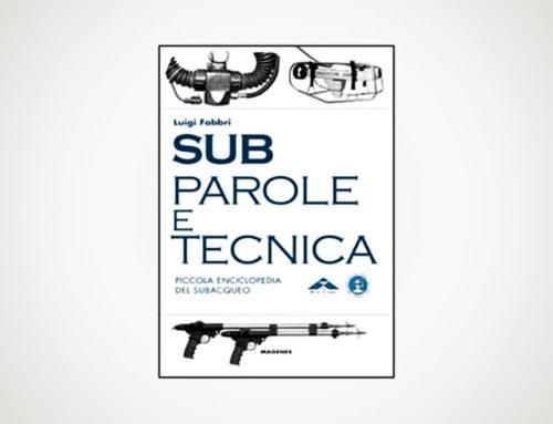 """""""Sub – Parole e tecnica"""" di Luigi Fabbri"""