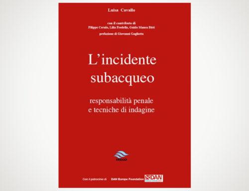 L'incidente subacqueo – responsabilità penale e tecniche di indagine di Luisa Cavallo