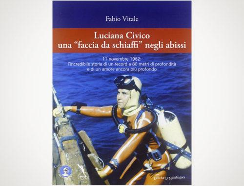 Il libro di Fabio Vitale su Luciana Civico, in omaggio ai nuovi Soci e a chi rinnova l'associazione HDSI per il 2013