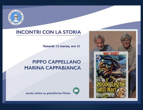 INCONTRI CON LA STORIA. Pippo Cappellano e Marina Cappabianca